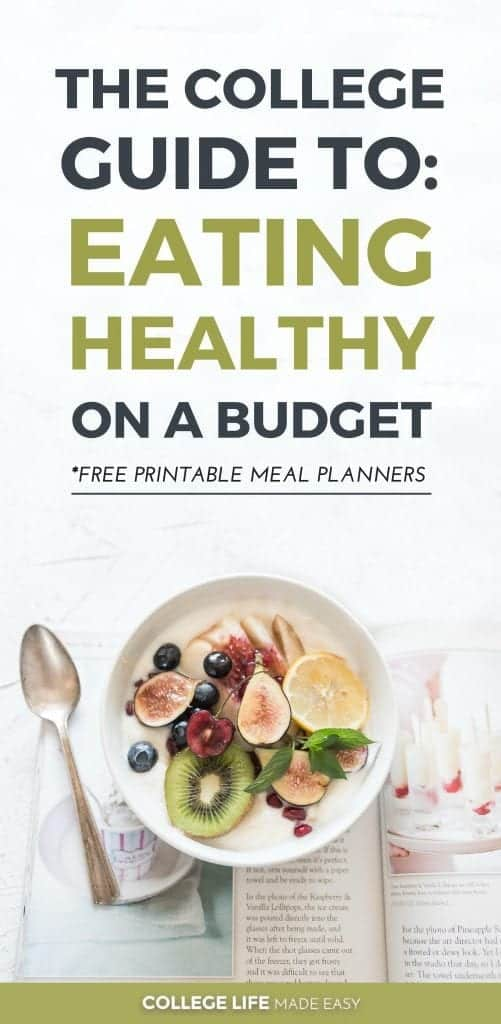 How to Eat Healthy in College on a Budget, Healthy College Meals for Cheap, Eating Clean in College & Saving Money #eatinghealthy #eatinghealthyonabudget #frugalling #college #collegelife #collegetips #collegehealth