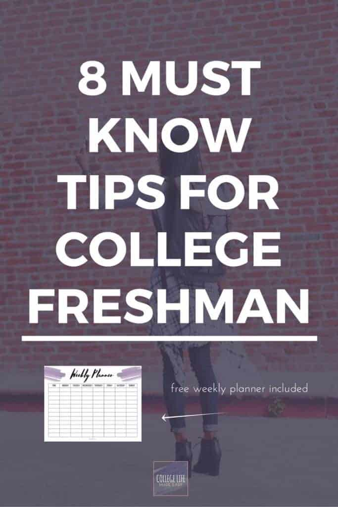 Freshmen 8 College Tips For New Students