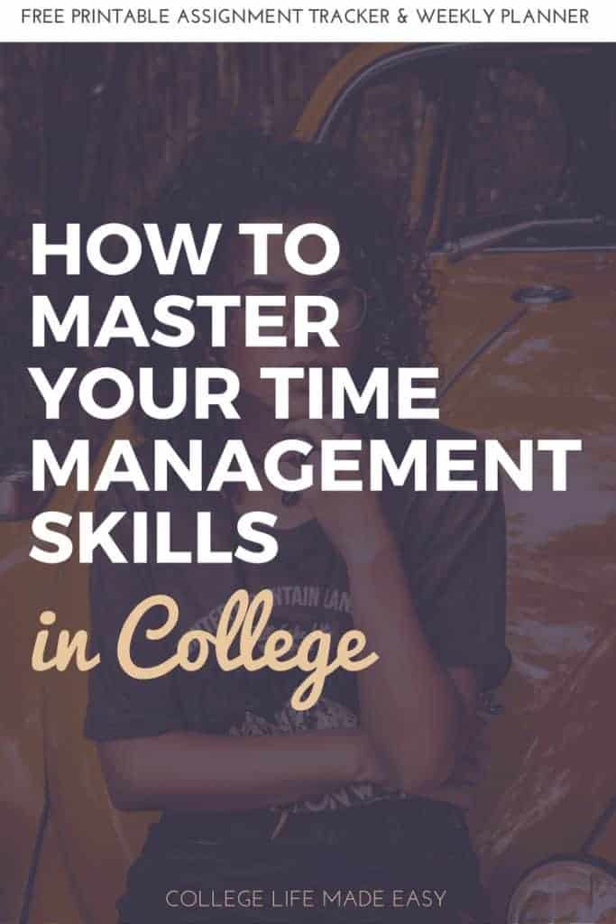 How to Master Your Time Management Skills in College in Just 5 Steps 1