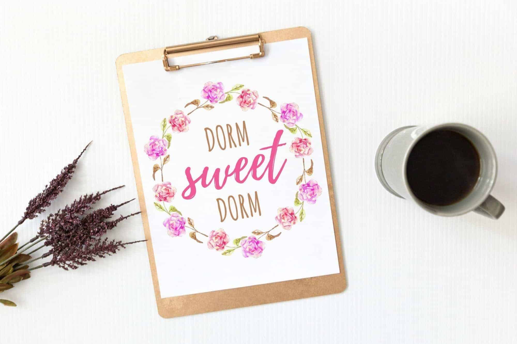 "Decorate Your College Girl Dorm for Cheap With This Free ""Dorm Sweet Dorm"" Printable Wall Art!"