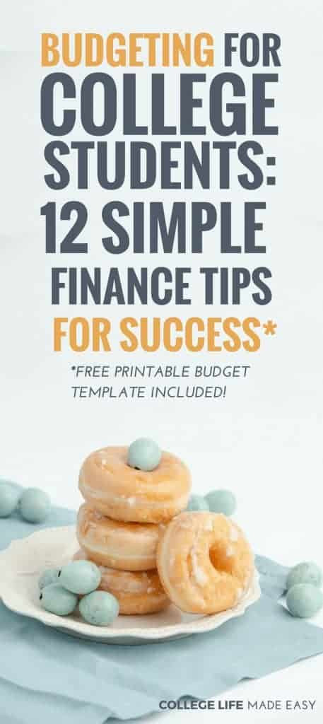 Budgeting for College Students 12 Simple Finance Tips for Success
