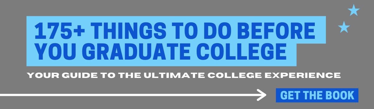 175+ things to do before you graduate college - your guide to the ultimate college experience. Get the book!