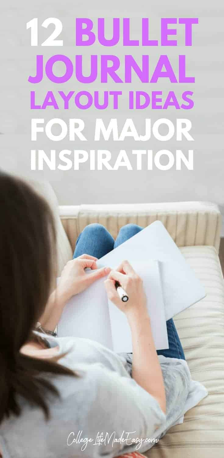 Sometimes the hardest part of picking a bullet journal layout, is knowing where to start. That\'s why I\'ve rounded up 12 ideas for major inspiration. In this list you\'ll find templates for daily, weekly, monthly, yearly/calendar, birthday trackers AND goal trackers! #bulletjournaljunkie #college #collegelife