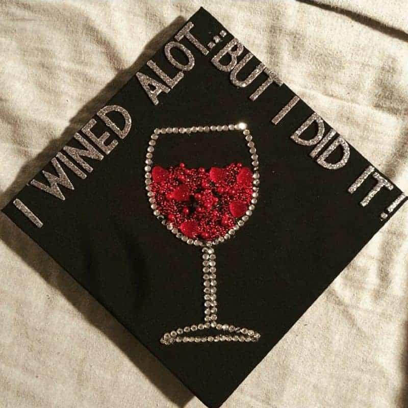 college grad cap ideas - wine