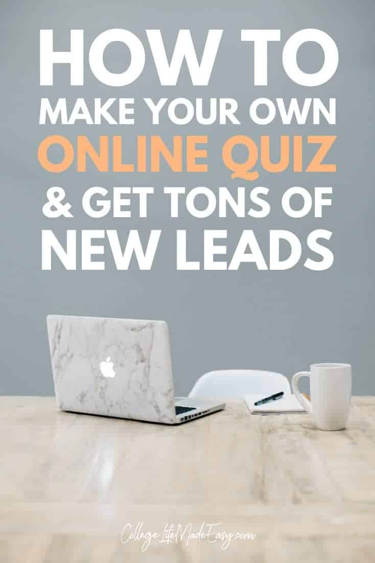 How to Make Your Own Online Quiz & Generate TONS of New Leads