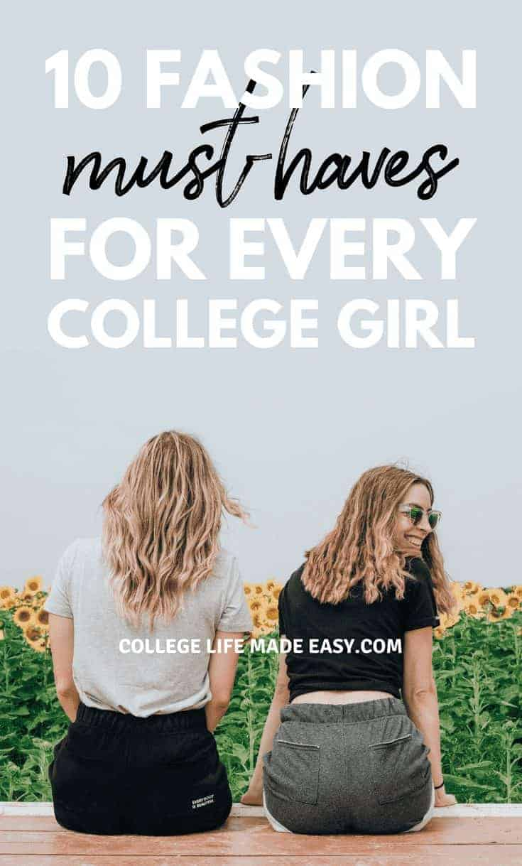 10 Fashion Must-Haves for Every College Girl