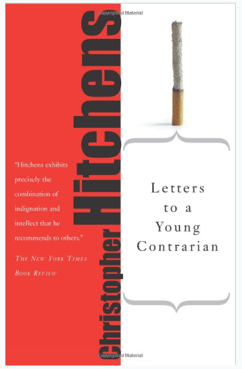 Letters to a Young Contrarian (Art of Mentoring) - books to before college