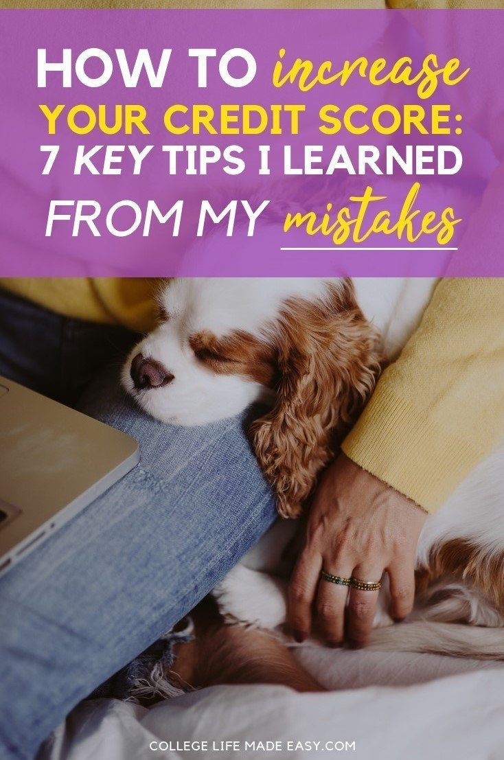 How to Increase a Credit Score: 7 Key Tips I Learned From My Mistakes 3