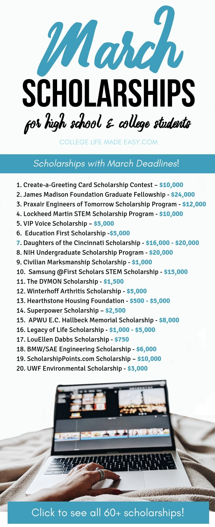 The big, UP TO DATE list of March Scholarships for high school and college students. There are over 60 opportunities to score money for covering college tuition & fee costs! Click to see the full list and to start applying at CollegeLifeMadeEasy.com. #college #collegelife #scholarship #scholarships #highschool #gradschool #undergrad #seniors #juniors #highschoolstudents #award #women