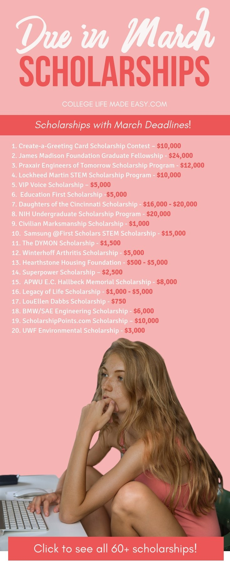 60+ college scholarships that are due in March this year. Don't let these deadlines pass you by! Check out the entire list to start applying right away, only the most current scholarships are available at CollegeLifeMadeEasy.com. #college #collegelife #scholarship #scholarships #highschool #gradschool #undergrad #seniors #juniors #highschoolstudents #award #women