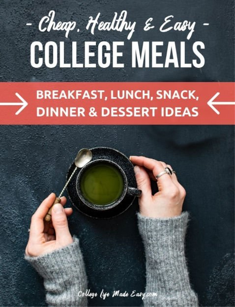 60 cheap, healthy and easy college recipes. The ultimate list with breakfast, lunch, snack, dinner and dessert ideas! #college #collegelife #dinner #healthy #healthyfood #healthymeals #healthyrecipes #easyrecipes #collegefood #snacks #breakfast #easymeals #cheapfood #cheapmeals #dorm #dormroom #student
