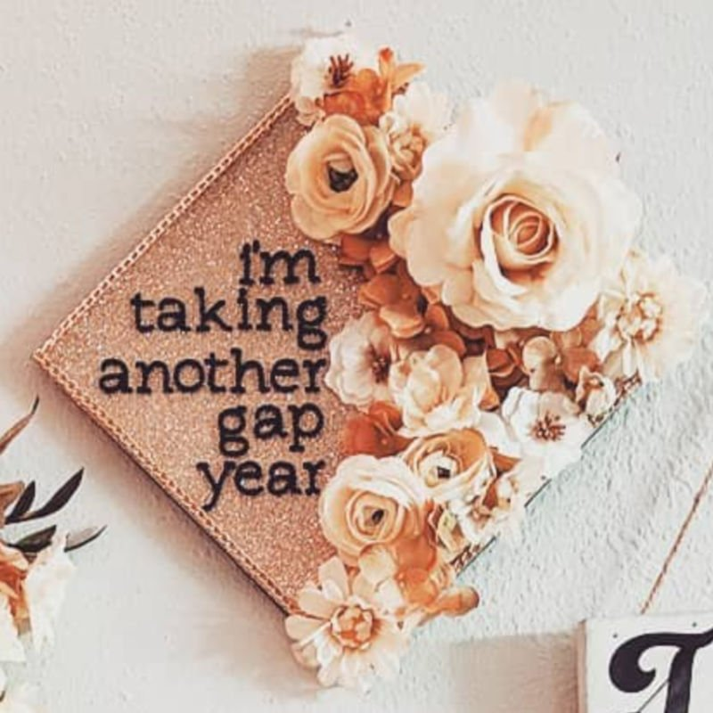 graduation cap funny ideas - another gap year