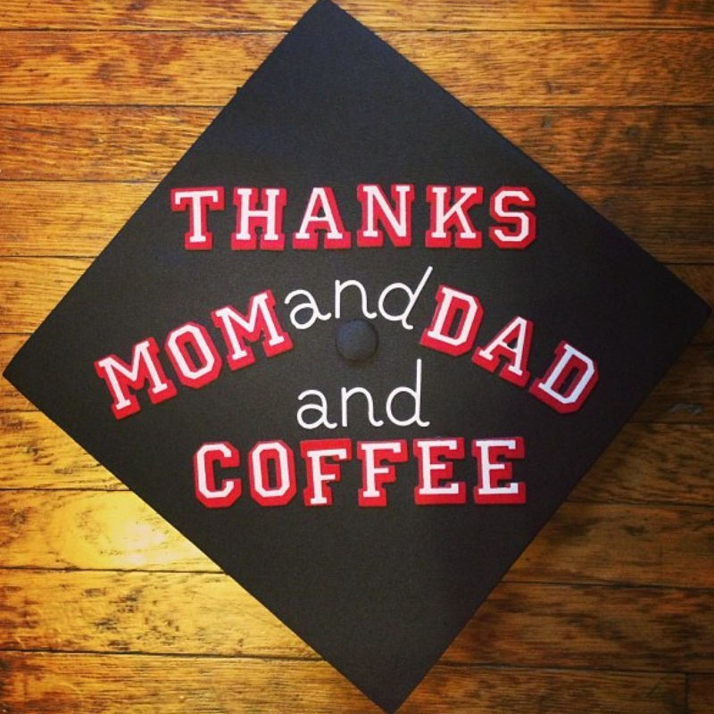 funny graduation cap ideas - mom dad coffee