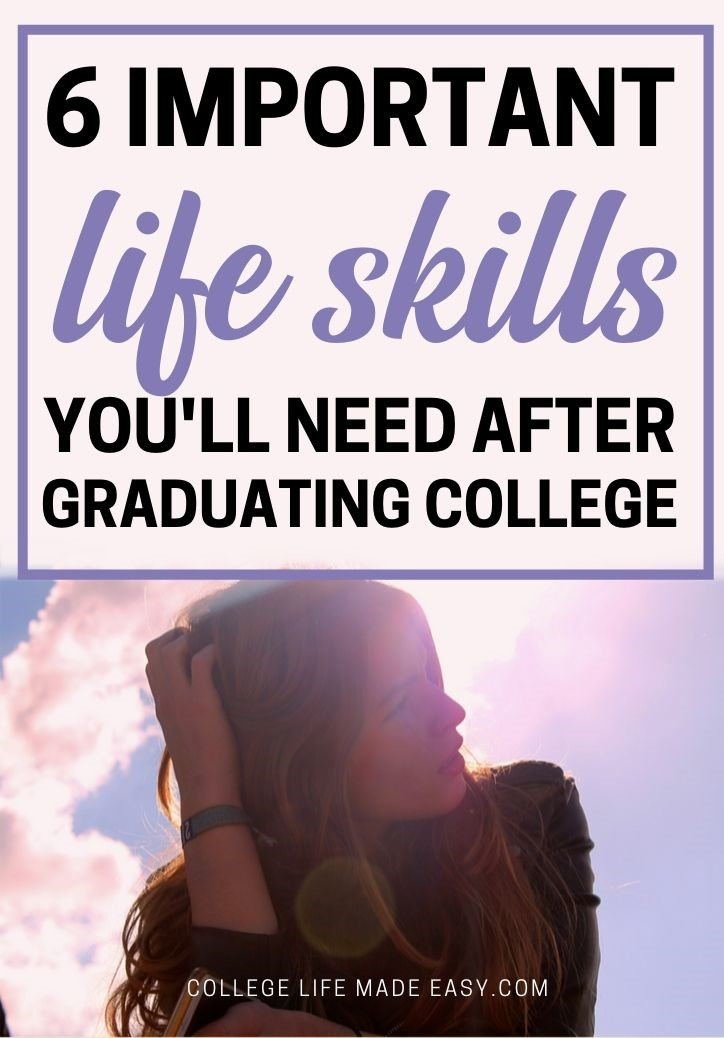 6 important life skills graduating college students need