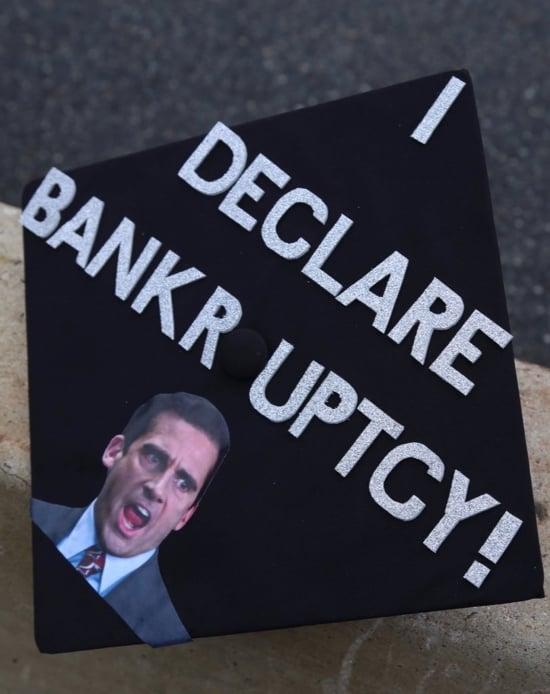 """I declare bankruptcy!"" on grad hat"