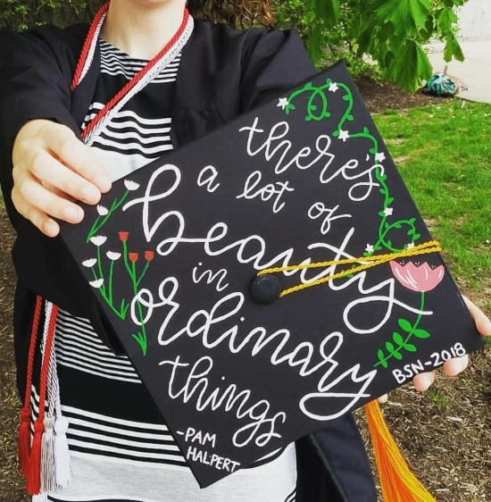 """graduation cap with quote """"there's a lot of beauty in ordinary things"""" - Pam Halpert"""