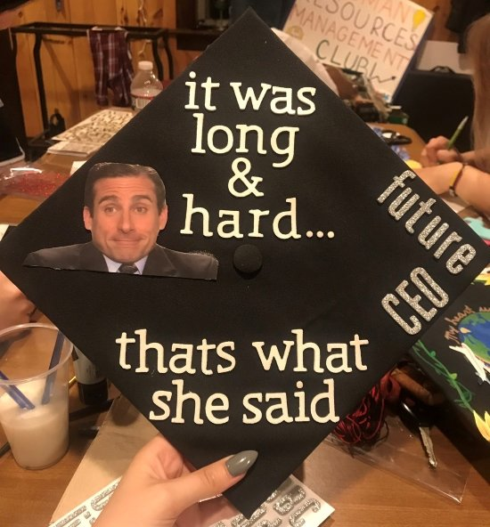 """""""it was long & hard...that's what she said"""" The Office inspired graduation cap idea"""