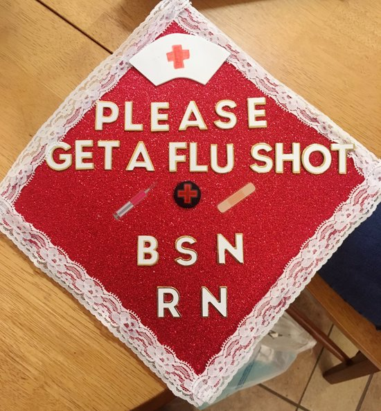 """red and white graduation cap decoration that says, """"please get a flu shot BSN RN"""""""