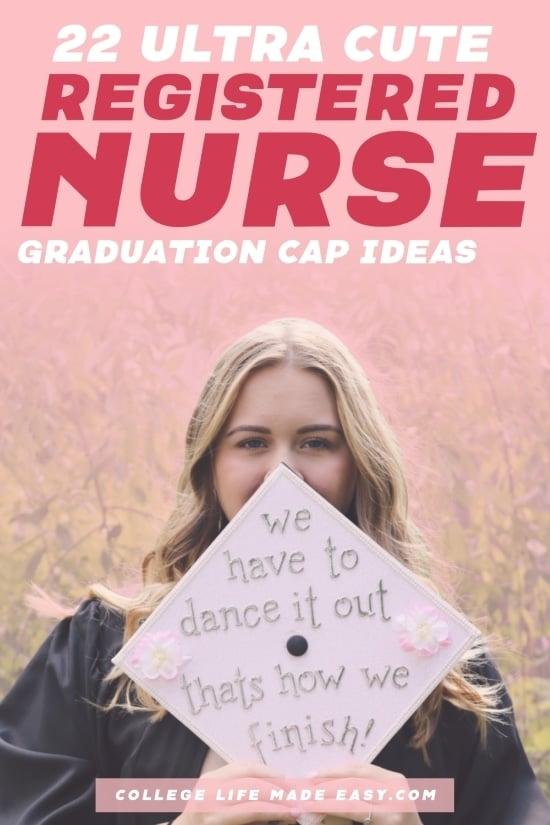 22 ultra cute registered nurse graduation cap ideas - Pinterest