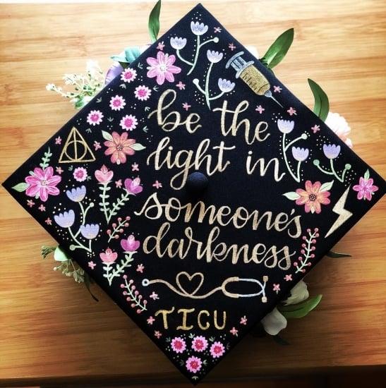 """be the light in someone's darkness TICU"" nurse grad cap example"