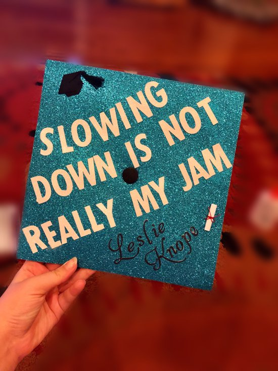 easy grad cap decoration using leslie knope quote