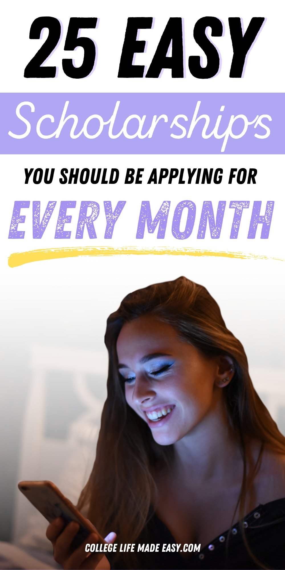 25 easy scholarships you should be applying for every month Pinterest infographic