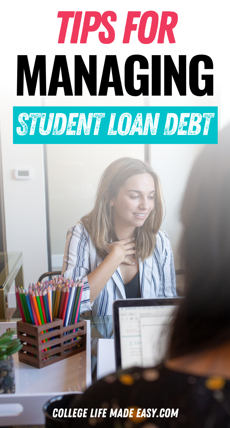 tips for managing student loan debt infographic