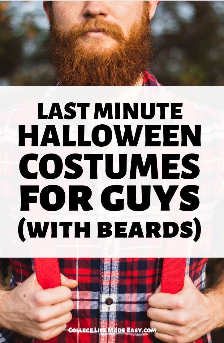 last minute costume ideas for guys with beards - Pinterest infographic