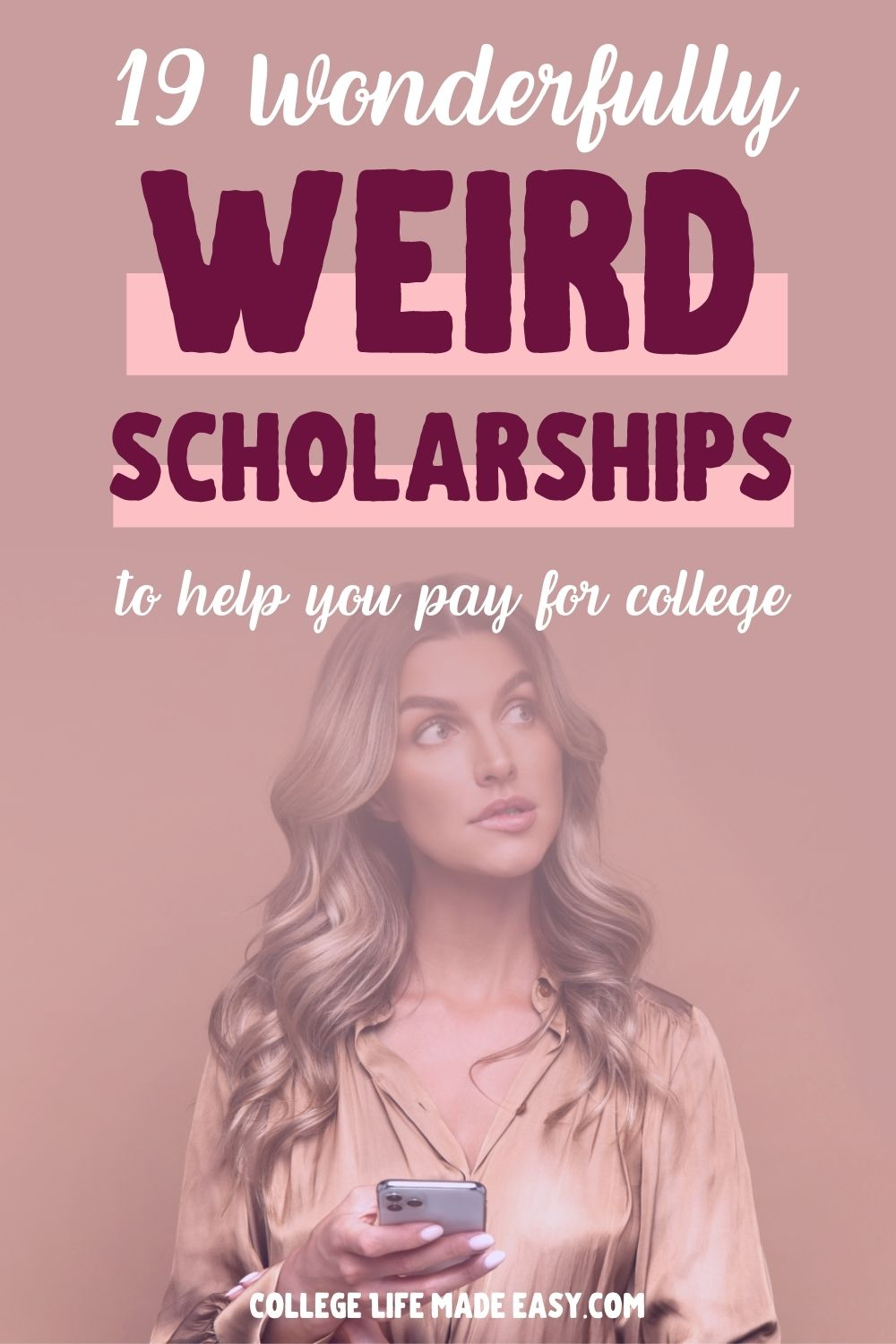 19+ Wonderfully Weird Scholarships for College 1