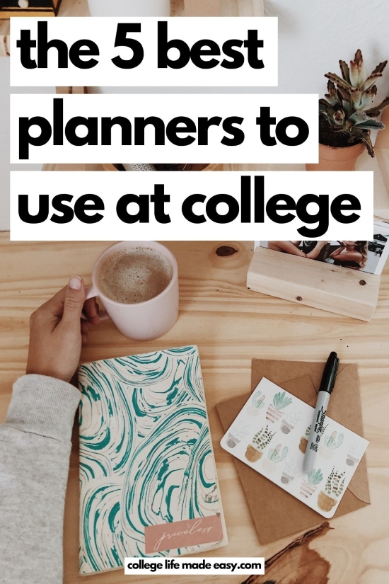 the 5 best planners to use at college - Pinterest infographic