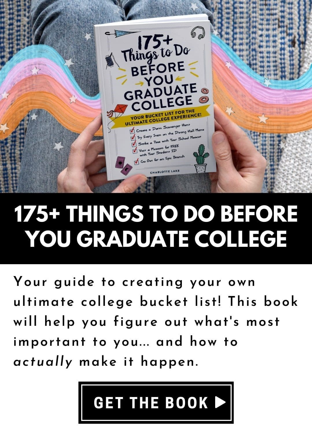 175+ Things to Do Before You Graduate book cover with rainbow brush stroke for decoration. A book to help you create your own ultimate college bucket list!