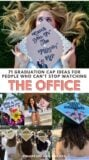71 grad cap ideas for people who can't stop watching the office - Pinterest infographic